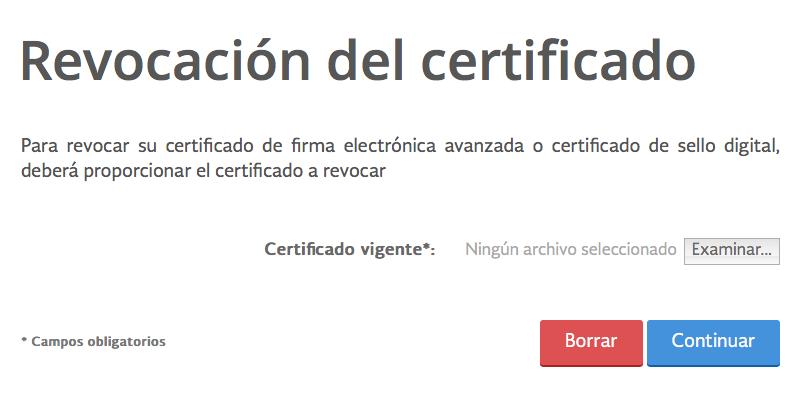 Pantalla donde debe cargarse el certificado a revocar de la FIEL / e.firma